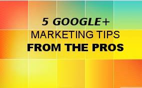 5 Google Plus Marketing Tips