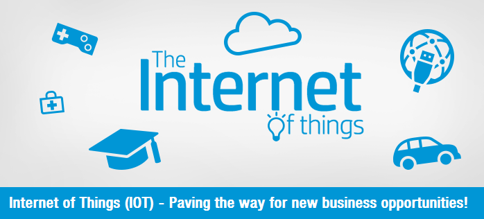 Internet of Things (IOT) - Paving the way for new business opportunities!